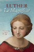Cover-Bild zu Luther, Martin: Le Magnificat (eBook)
