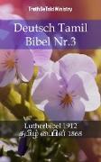 Cover-Bild zu Ministry, Truthbetold: Deutsch Tamil Bibel Nr.3 (eBook)
