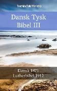 Cover-Bild zu Ministry, Truthbetold: Dansk Tysk Bibel III (eBook)