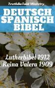Cover-Bild zu Ministry, Truthbetold: Deutsch Spanisch Bibel (eBook)