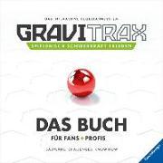 Cover-Bild zu GraviTrax. Das Buch für Fans und Profis