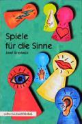 Cover-Bild zu Spiele für die Sinne von Griesbeck, Josef