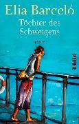 Cover-Bild zu Barceló, Elia: Töchter des Schweigens (eBook)
