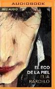 Cover-Bild zu Barceló, Elia: El Eco de la Piel