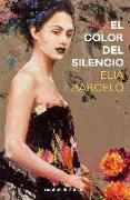 Cover-Bild zu Barcelo, Elia: Color del Silencio, El
