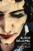 Cover-Bild zu Barcelo, Elia: Eco de la Piel, El