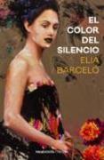 Cover-Bild zu Barceló, Elia: El Color del silencio