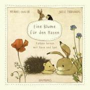 Cover-Bild zu Engler, Michael: Eine Blume für den Hasen (Pappbilderbuch)