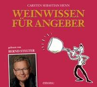 Cover-Bild zu Henn, Carsten Sebastian: Weinwissen für Angeber
