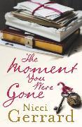 Cover-Bild zu Gerrard, Nicci: The Moment You Were Gone (eBook)