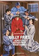 Cover-Bild zu Willy Fries von Gossweiler, Samuel