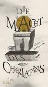 Cover-Bild zu Die Macht des Charlatans von de Francesco, Grete