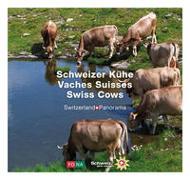 Cover-Bild zu Lüscher, Erika: Schweizer Kühe - Vaches Suisses - Swiss Cows