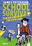 Cover-Bild zu School Survival - Ferien sind nichts für Feiglinge von Patterson, James