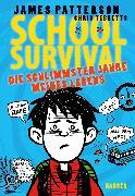 Cover-Bild zu School Survival - Die schlimmsten Jahre meines Lebens von Patterson, James
