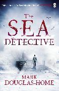Cover-Bild zu Douglas-Home, Mark: The Sea Detective