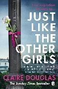 Cover-Bild zu Douglas, Claire: Just Like the Other Girls