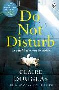 Cover-Bild zu Douglas, Claire: Do Not Disturb (eBook)