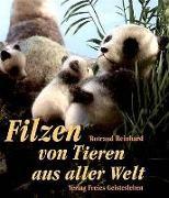 Cover-Bild zu Reinhard, Rotraud: Filzen von Tieren aus aller Welt