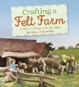 Cover-Bild zu Reinhard, Rotraud: Crafting a Felt Farm