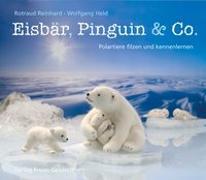 Cover-Bild zu Reinhard, Rotraud: Eisbär, Pinguin & Co