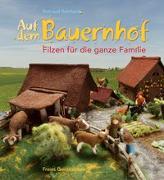 Cover-Bild zu Reinhard, Rotraud: Auf dem Bauernhof