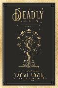 Cover-Bild zu A Deadly Education von Novik, Naomi
