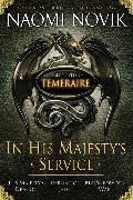 Cover-Bild zu In His Majesty's Service: Three Novels of Temeraire (His Majesty's Service, Throne of Jade, and Black Powder War) (eBook) von Novik, Naomi