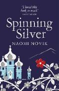 Cover-Bild zu Spinning Silver (eBook) von Novik, Naomi
