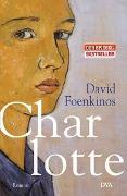 Cover-Bild zu Foenkinos, David: Charlotte