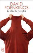 Cover-Bild zu Foenkinos, David: La tête de l'emploi