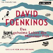 Cover-Bild zu Foenkinos, David: Das geheime Leben des Monsieur Pick (Audio Download)