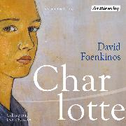 Cover-Bild zu Foenkinos, David: Charlotte (Audio Download)