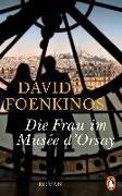 Cover-Bild zu Foenkinos, David: Die Frau im Musée d'Orsay