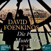 Cover-Bild zu Foenkinos, David: Die Frau im Musée d'Orsay (Ungekürzt) (Audio Download)