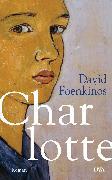 Cover-Bild zu Foenkinos, David: Charlotte (eBook)