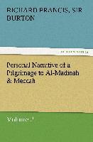 Cover-Bild zu Burton, Sir Richard Francis: Personal Narrative of a Pilgrimage to Al-Madinah & Meccah - Volume 2