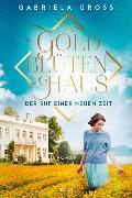 Cover-Bild zu Groß, Gabriela: Das Goldblütenhaus - Der Ruf einer neuen Zeit