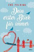 Cover-Bild zu Folbigg, Zoe: Dein erster Blick für immer (eBook)