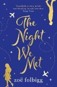 Cover-Bild zu Folbigg, Zoë: The Night We Met (eBook)