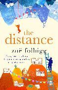 Cover-Bild zu Folbigg, Zoë: The Distance (eBook)