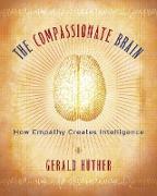 Cover-Bild zu Hüther, Gerald: The Compassionate Brain