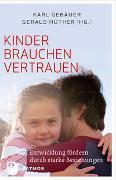 Cover-Bild zu Gebauer, Karl: Kinder brauchen Vertrauen