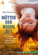 Cover-Bild zu Mänken, Sabine (Hrsg.): Mütter der Neuen Zeit