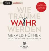 Cover-Bild zu Hüther, Gerald: Wie Träume wahr werden