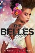 Cover-Bild zu Clayton, Dhonielle: The Belles (the Belles Series, Book 1)