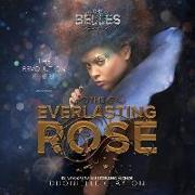 Cover-Bild zu Clayton, Dhonielle: The Everlasting Rose