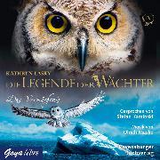 Cover-Bild zu Lasky, Kathryn: Die Legende der Wächter 09: Das Vermächtnis (Audio Download)