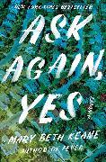 Cover-Bild zu Keane, Mary Beth: Ask Again, Yes
