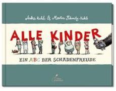 Cover-Bild zu Schmitz-Kuhl, Martin: Alle Kinder (Mini-Ausgabe)